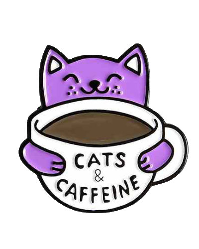 enamel pin cat with coffe cup words cats and caffeine